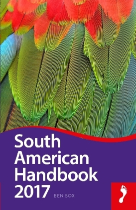 Footprint South American Handbook 2017 | Dodax.at