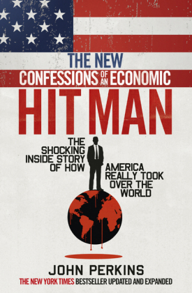 The New Confessions of an Economic Hit Man | Dodax.at