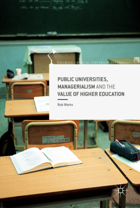 Public Universities, Managerialism and the Value of Higher Education | Dodax.pl