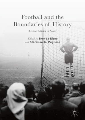 Football and the Boundaries of History | Dodax.ch