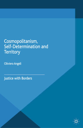 Cosmopolitanism, Self-Determination and Territory | Dodax.at
