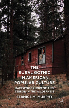 The Rural Gothic in American Popular Culture | Dodax.pl