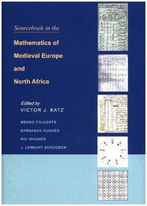 Sourcebook in the Mathematics of Medieval Europe and North Africa | Dodax.at