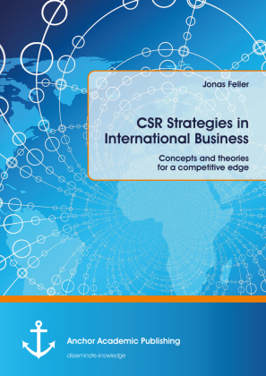 CSR Strategies in International Business. Concepts and theories for a competitive edge | Dodax.at