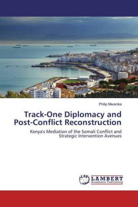 Track-One Diplomacy and Post-Conflict Reconstruction | Dodax.de