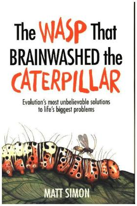 The Wasp That Brainwashed the Caterpillar | Dodax.at