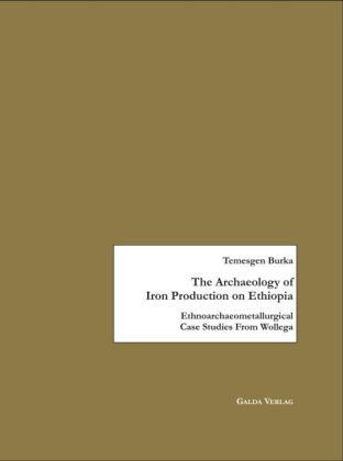 The Archaeology of Iron Production on Ethiopia | Dodax.at