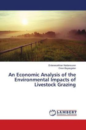 An Economic Analysis of the Environmental Impacts of Livestock Grazing | Dodax.at