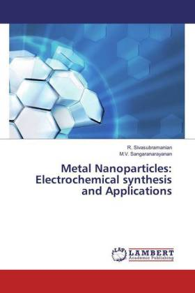 Metal Nanoparticles: Electrochemical synthesis and Applications | Dodax.ch