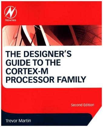The Designer's Guide to the Cortex-M Processor Family | Dodax.pl