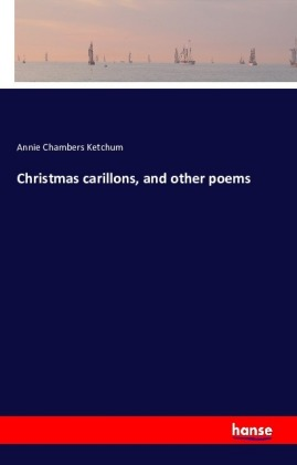 Christmas carillons, and other poems   Dodax.ch