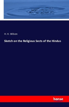 Sketch on the Religious Sects of the Hindus   Dodax.de