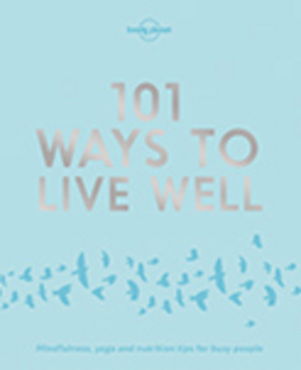 Lonely Planet 101 Ways to Live Well | Dodax.at