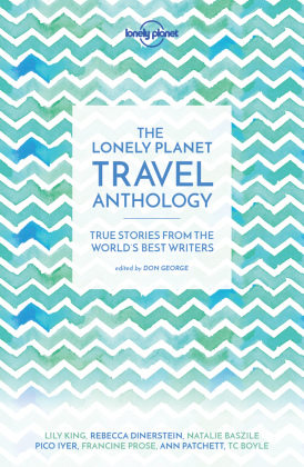 The Lonely Planet Travel Anthology   Dodax.at