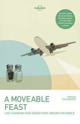 A Moveable Feast: Life-Changing Food Adventures Around the World | Dodax.ca