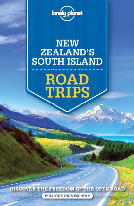 Lonely Planet New Zealand's South Island Road Trips | Dodax.ch