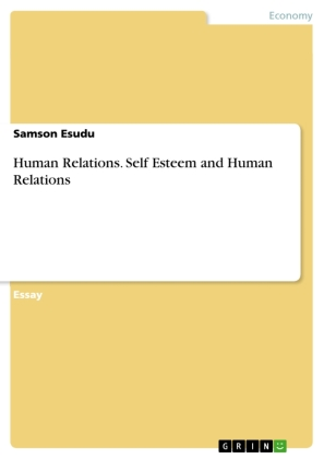 Human Relations. Self Esteem and Human Relations | Dodax.ch