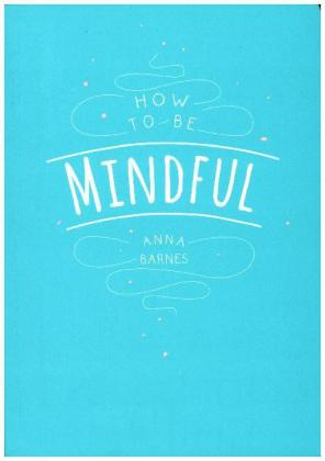 How to be Mindful | Dodax.de