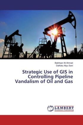 Strategic Use of GIS in Controlling Pipeline Vandalism of Oil and Gas | Dodax.de