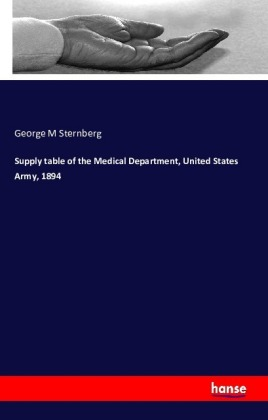 Supply table of the Medical Department, United States Army, 1894 | Dodax.ch