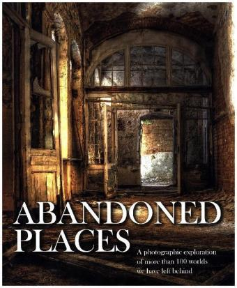Abandoned Places | Dodax.ch