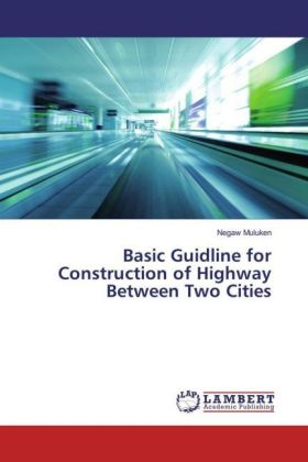 Basic Guidline for Construction of Highway Between Two Cities | Dodax.pl