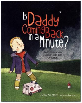 Is Daddy Coming Back in a Minute?   Dodax.at