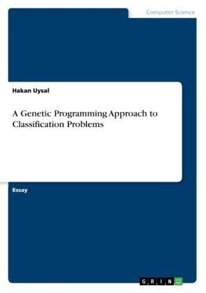 A Genetic Programming Approach to Classification Problems | Dodax.ch