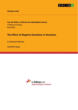 The Effect of Negative Emotions in Decisions | Dodax.co.uk