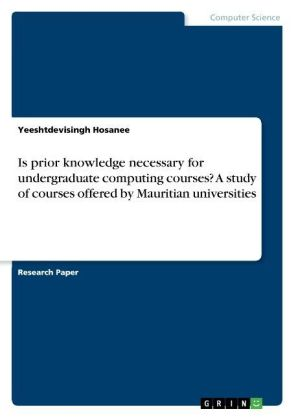 Is prior knowledge necessary for undergraduate computing courses? A study of courses offered by Mauritian universities | Dodax.pl
