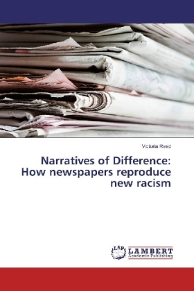 Narratives of Difference: How newspapers reproduce new racism | Dodax.com