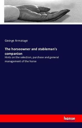 The horseowner and stableman's companion | Dodax.at