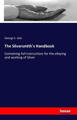 The Silversmith's Handbook | Dodax.at