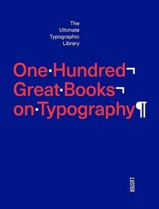 One hundred great books on typography | Dodax.ch