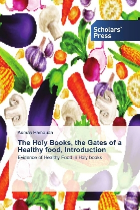 The Holy Books, the Gates of a Healthy food, Introduction | Dodax.ch