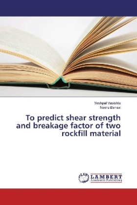 To predict shear strength and breakage factor of two rockfill material | Dodax.es