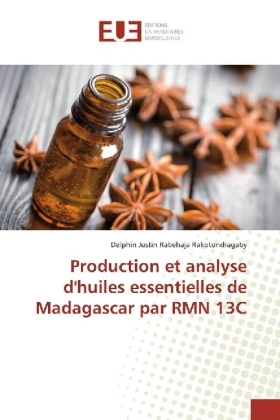 Production et analyse d'huiles essentielles de Madagascar par RMN 13C | Dodax.at