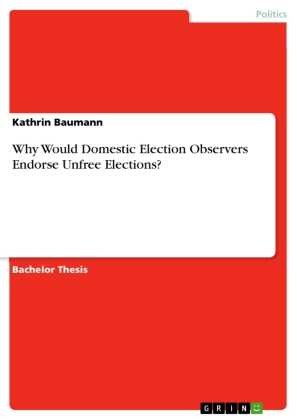 Why Would Domestic Election Observers Endorse Unfree Elections? | Dodax.pl