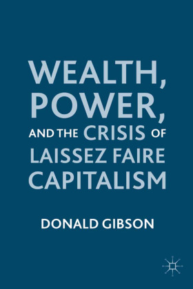 Wealth, Power, and the Crisis of Laissez Faire Capitalism | Dodax.ch