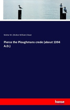 Pierce the Ploughmans crede (about 1394 A.D.) | Dodax.at