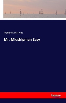 Mr. Midshipman Easy | Dodax.at