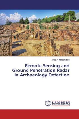Remote Sensing and Ground Penetration Radar in Archaeology Detection | Dodax.de