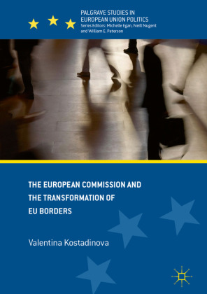 The European Commission and the Transformation of EU Borders | Dodax.de