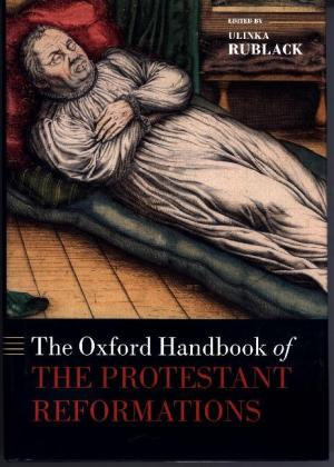 The Oxford Handbook of the Protestant Reformations | Dodax.pl