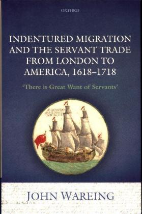 Indentured Migration and the Servant Trade from London to America, 1618-1718 | Dodax.pl