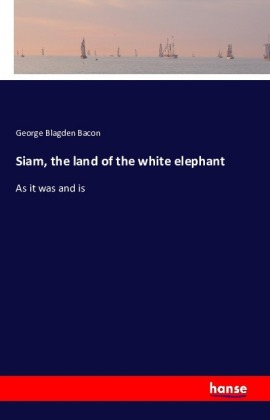 Siam, the land of the white elephant   Dodax.nl