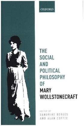 The Social and Political Philosophy of Mary Wollstonecraft | Dodax.at