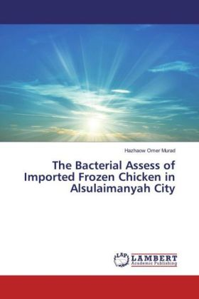 The Bacterial Assess of Imported Frozen Chicken in Alsulaimanyah City | Dodax.de