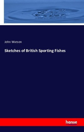 Sketches of British Sporting Fishes | Dodax.de