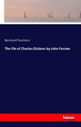 The life of Charles Dickens. Vol.2 | Dodax.ch